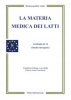 La Materia Medica dei Latti (Copertina rovinata)  Homeopatic Links   Salus Infirmorum