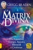 La Matrix Divina  Gregg Braden   Macro Edizioni