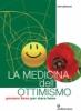 La Medicina dell'Ottimismo  Toni Pizzecco   Edizioni Mediterranee