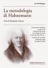La Metodologia di Hahnemann (Omeopatia Classica)