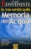 La mia verità sulla Memoria dell'Acqua (Vecchia edizione)  Jacques Benveniste   Macro Edizioni