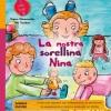 La Nostra Sorellina Nina  Regina Masaracchia Ute Taschner  Bonomi Editore