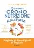 La nuova Crononutrizione illustrata  Alain Delabos   Nuova Ipsa Editore