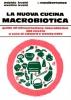 La Nuova Cucina Macrobiotica  Michio Kushi Aveline Kushi  Edizioni Mediterranee