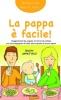 La pappa è facile  Giorgia Cozza Maria Francesca Agnelli  Il Leone Verde