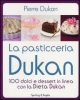 La Pasticceria Dukan  Pierre Dukan   Sperling &amp; Kupfer