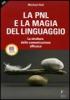 La PNL e la Magia del Linguaggio  Michael Hall   Alessio Roberti