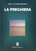 La Preghiera  Luis Maria Martinez   Editrice Ancilla