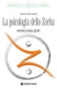 La psicologia dello Zorba  Arshad Moscogiuri   Tecniche Nuove