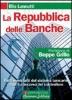 La Repubblica delle Banche  Elio Lannutti   Arianna Editrice