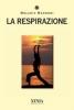 La respirazione  Melania Mannoni   Xenia Edizioni