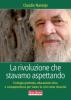 La rivoluzione che stavamo aspettando  Claudio Naranjo   Terra Nuova Edizioni
