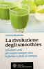 La Rivoluzione degli Smoothies  Victoria Boutenko   L'Et dell'Acquario Edizioni