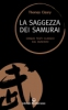 La saggezza dei Samurai  Thomas Cleary   Edizioni Mediterranee