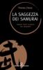 La saggezza dei Samurai  Thomas Cleary   Edizioni Mediterranee