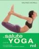 La salute con lo yoga  Maurizio Morelli   Red Edizioni
