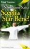 La Salute è una Scelta, Scegli di Star Bene  Matt Traverso   Edizioni Sì