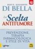 La Scelta Antitumore  Giuseppe Di Bella   Macro Edizioni