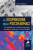 La sospensione degli psicofarmaci  Peter R. Breggin   Giovanni Fioriti Editore