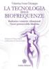La tecnologia delle biofrequenze  Valentina Ivana Chiarappa   Anima Edizioni