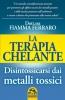 La Terapia Chelante  Fiamma Ferraro   Macro Edizioni
