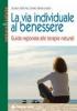 La via individuale al benessere  Gudrun Dalla Via Donato Santarcangelo  Tecniche Nuove
