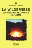 La Wilderness  Massimo Centini   Xenia Edizioni