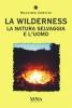 La Wilderness  Massimo Centini   Xenia Edizioni