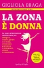 La Zona è Donna  Gigliola Braga   Sperling & Kupfer