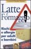 Latte e formaggio  Claudio Corvino   Macro Edizioni