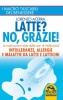 Latte? No, Grazie  Lorenzo Acerra   Macro Edizioni