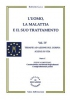 L'Uomo, la Malattia e il suo Trattamento - 4° vol.  Roberto Gava   Salus Infirmorum