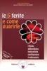 Le 5 ferite e come guarirle  Lise Bourbeau   Edizioni Amrita