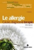 Le allergie. Cause, diagnosi e terapie  Attilio Speciani   Tecniche Nuove