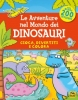 Le Avventure nel Mondo dei Dinosauri  Kate Daubney   Macro Junior