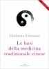 Le basi della medicina tradizionale cinese  Giuliana Giussani   Edizioni Enea