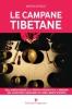 Le campane tibetane  Marzia Da Rold   Editoriale Programma