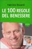 Le cento regole del benessere  Fabrizio Duranti   Sperling & Kupfer