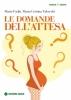 Le domande dell'attesa  Mario Fadin Maria Cristina Valsecchi  Tecniche Nuove