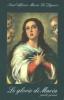 Le glorie di Maria - Parte Prima  Alfonso Maria De Liguori   Editrice Ancilla