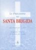 Le preghiere di Santa Brigida  Santa Brigida di Svezia   Editrice Ancilla