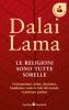 Le religioni sono tutte sorelle  Tenzin Gyatso (Dalai Lama)   Sperling & Kupfer