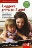 Leggere prima dei 3 anni  Glenn Doman Janet Doman  Red Edizioni