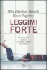Leggimi forte  Bruno Tognolini Rita Valentino Merletti  Salani Editore