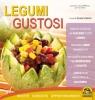 Legumi Gustosi (ebook)  Silvia Strozzi   Macro Edizioni