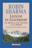 Lezioni di leadership dal monaco che vendette la sua Ferrari  Robin Sharma   Anteprima