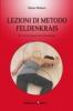 Lezioni di metodo Feldenkrais  Marta Melucci   Xenia Edizioni