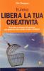 Libera la tua Creatività - Eureka  Chic Thompson   Alessio Roberti