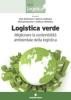 Logistica Verde  Alan McKinnon Sharon Cullinane Michael Browne Tecniche Nuove