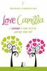 Love Camilla  Michela Zampiccoli   Stazione Celeste Edizioni